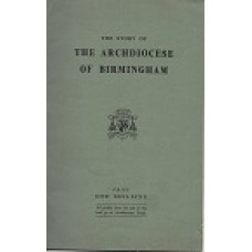 The Story Of The Archdiocese Of Birmingham - By R H Kiernan - USED