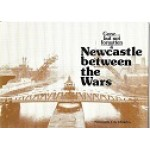 Gone But Not Forgotten 4 - Newcastle Between The Wars  - USED