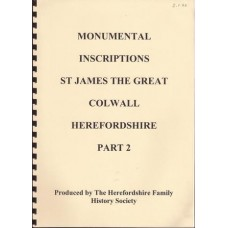 Monumental Inscriptions St James the Great Colwell Herefordshire Part 2 - Used