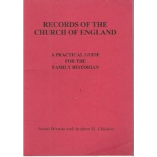 Records of the Church of England: a practical guide for the family historian - Used