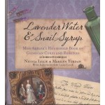 Lavender Water & Snail Syrup: Miss Ambler's household book of Georgian cures and remedies- Used
