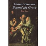 Hatred Pursued Beyond the Grave- Used