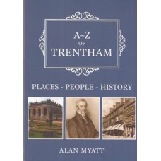 A-Z of Trentham: places-people-history - Used