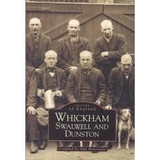Images Of England - Whickham Swalwell & Dunston - By Alan Brazendale - USED