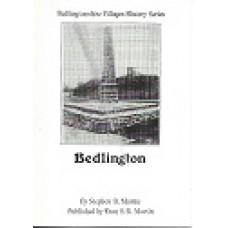 Bedlingtonshire Villages History Series - Bedlington - By Stephen B Martin - USED