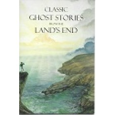 Classic Ghost Stories From The Land's End - By William Bottrell - USED