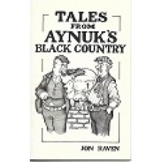 Tales From Aynuk's Black Country - By Jon Raven - USED