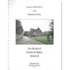 Two Rectors Of St. John The Baptist, Berkswell - Francis Folliot & Manual Lugg - Researched By Christine Thomas, 2011 - USED