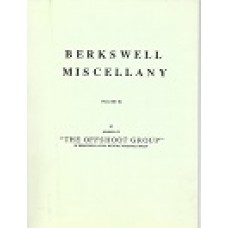 Berkswell Miscellany - Volume 3 - By Members Of The Offshoot Group Of Berkswell Local History Research Group - USED