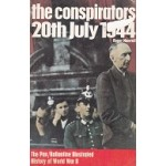 The Conspirators 20th July 1944 - By Roger Manvell - USED