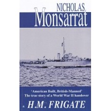 ' American Built, British-Manned' The True Story Of A World War 2 Handover - H.M. Frigate - USED
