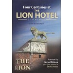 Four Centuries At The Lion Hotel Shrewsbury - By John Butterworth - USED