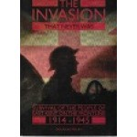 The Invasion That Never Was - Survival Of The People Of East Kent On The Frontline - By Douglas Welby - USED