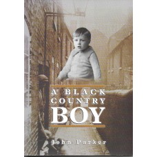 A Black Country Boy - By John Parker - USED