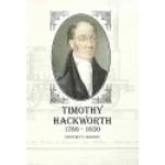 Timothy Hackworth 1786 - 1850 - By Geoffrey E Milburn - USED