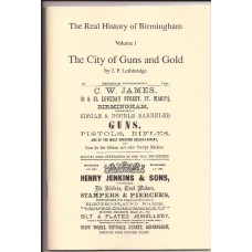 The Real History of Birmingham  - Vol. 1, The City of Guns and Gold